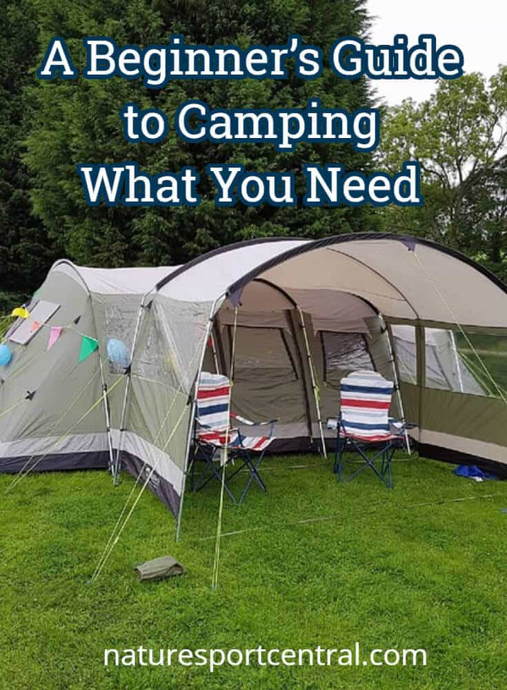 A Beginner S Guide To Camping What You Need