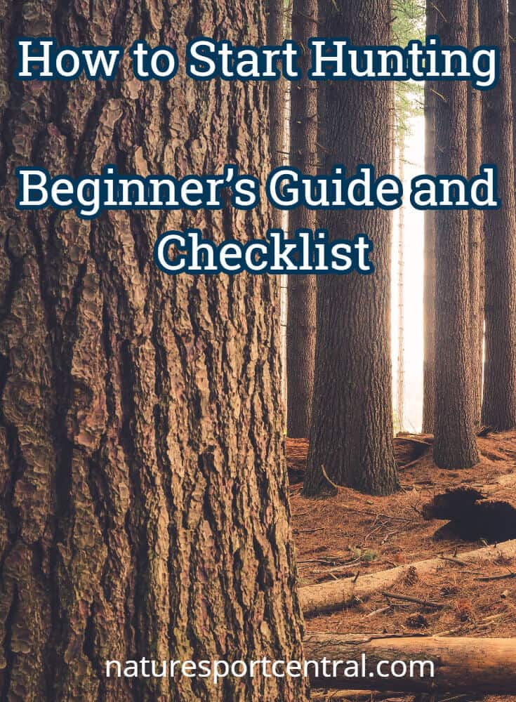 How To Start Hunting Beginner S Guide And Checklist