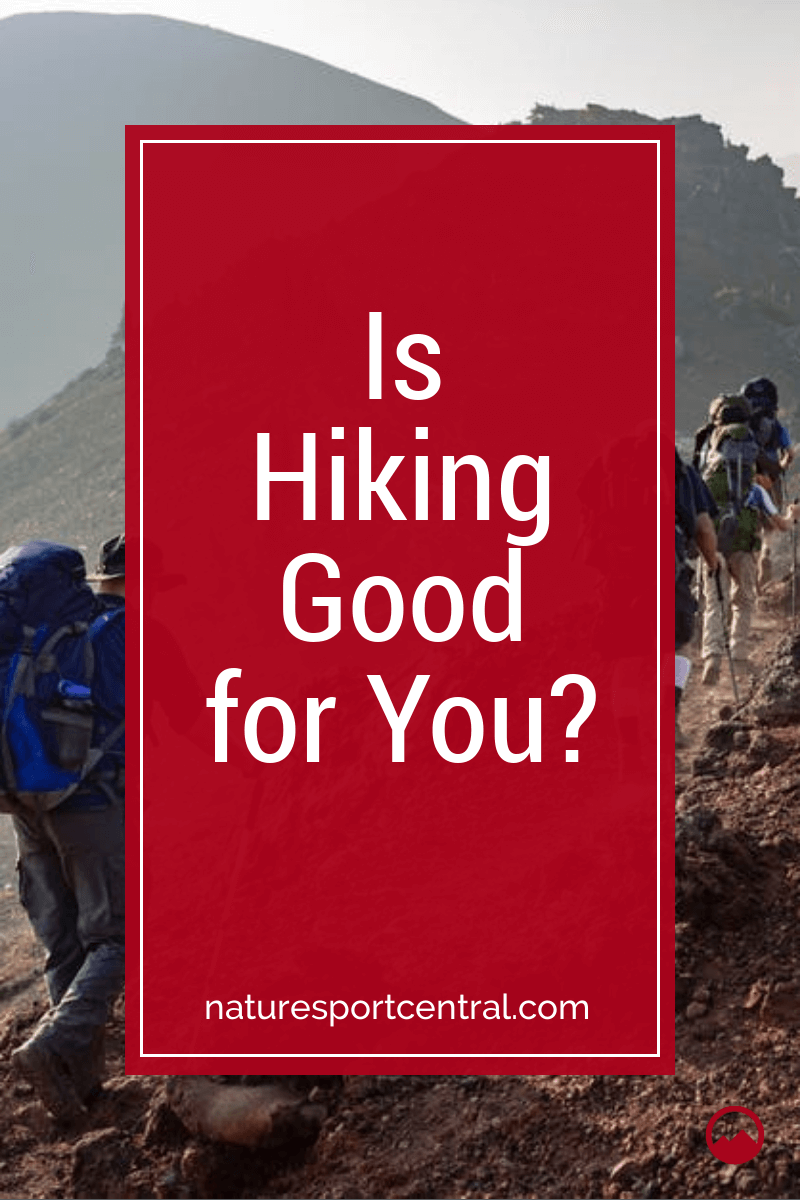 Is Hiking Good for You