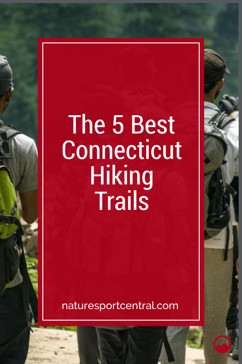 The 5 Best Connecticut Hiking Trails