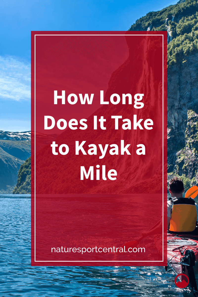 How Long Does It Take to Kayak a Mile