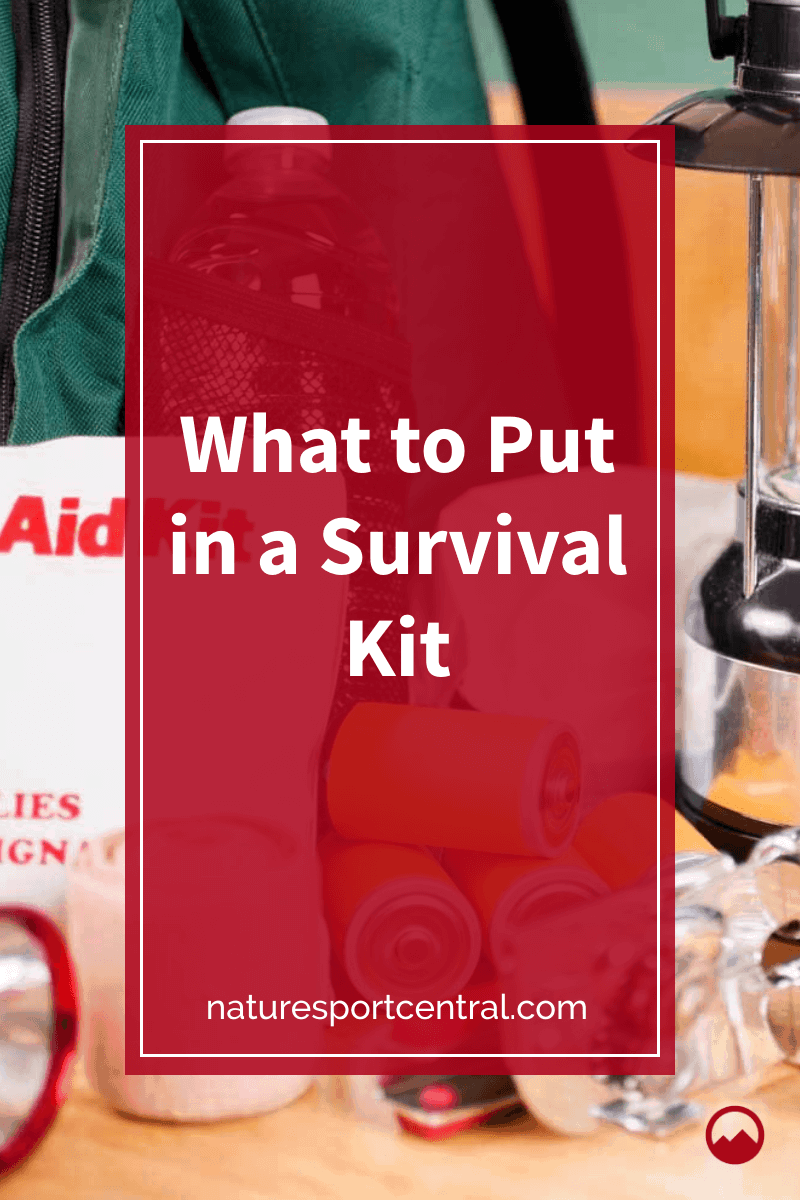 What to Put in a Survival Kit
