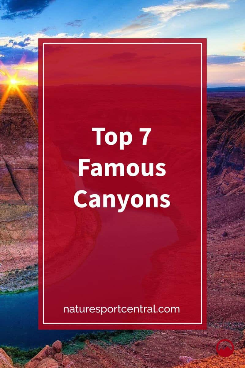 Top 7 Famous Canyons