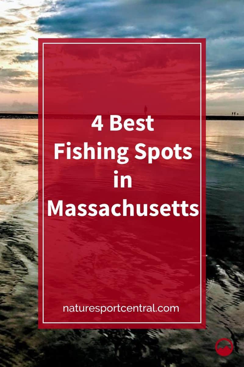 4 Best Fishing Spots in Massachusetts