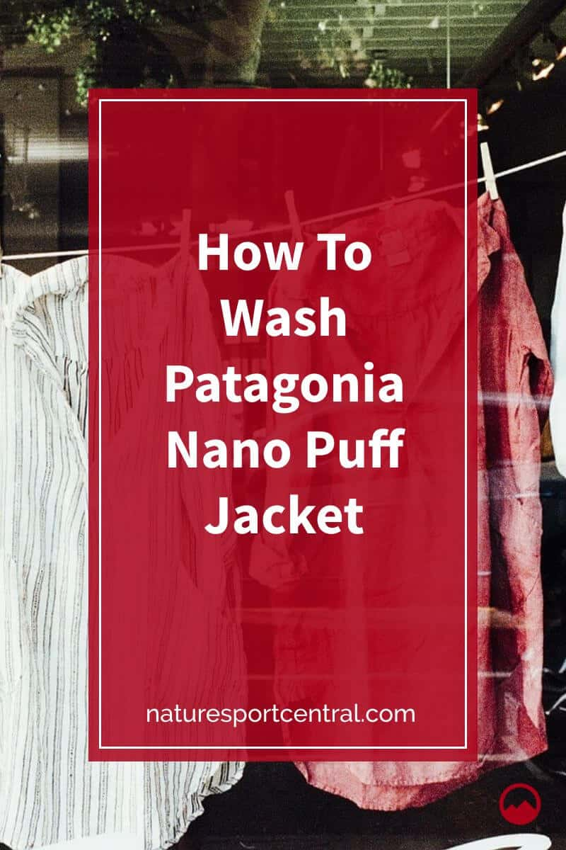 How To Wash Patagonia Nano Puff Jacket