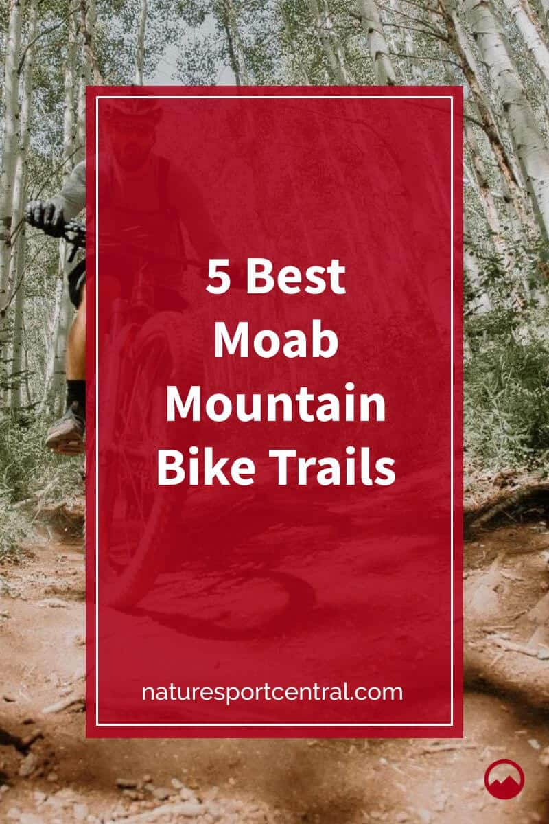 5 Best Moab Mountain Bike Trails