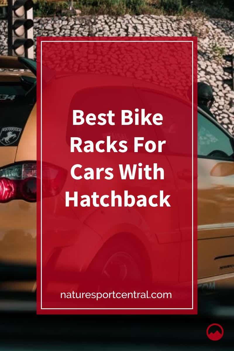 Best Bike Racks For Cars With Hatchback