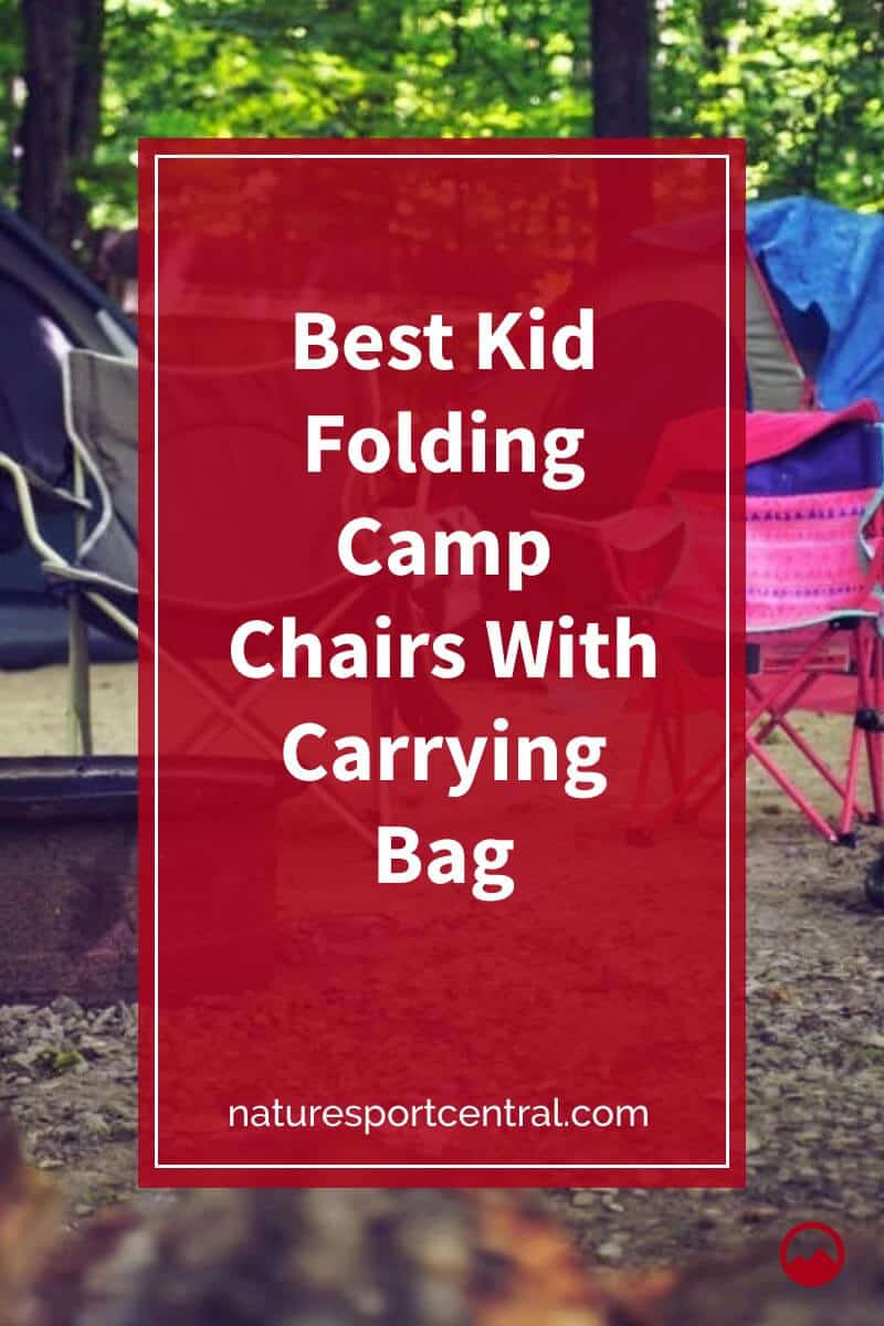 Best Kid Folding Camp Chairs With Carrying Bag