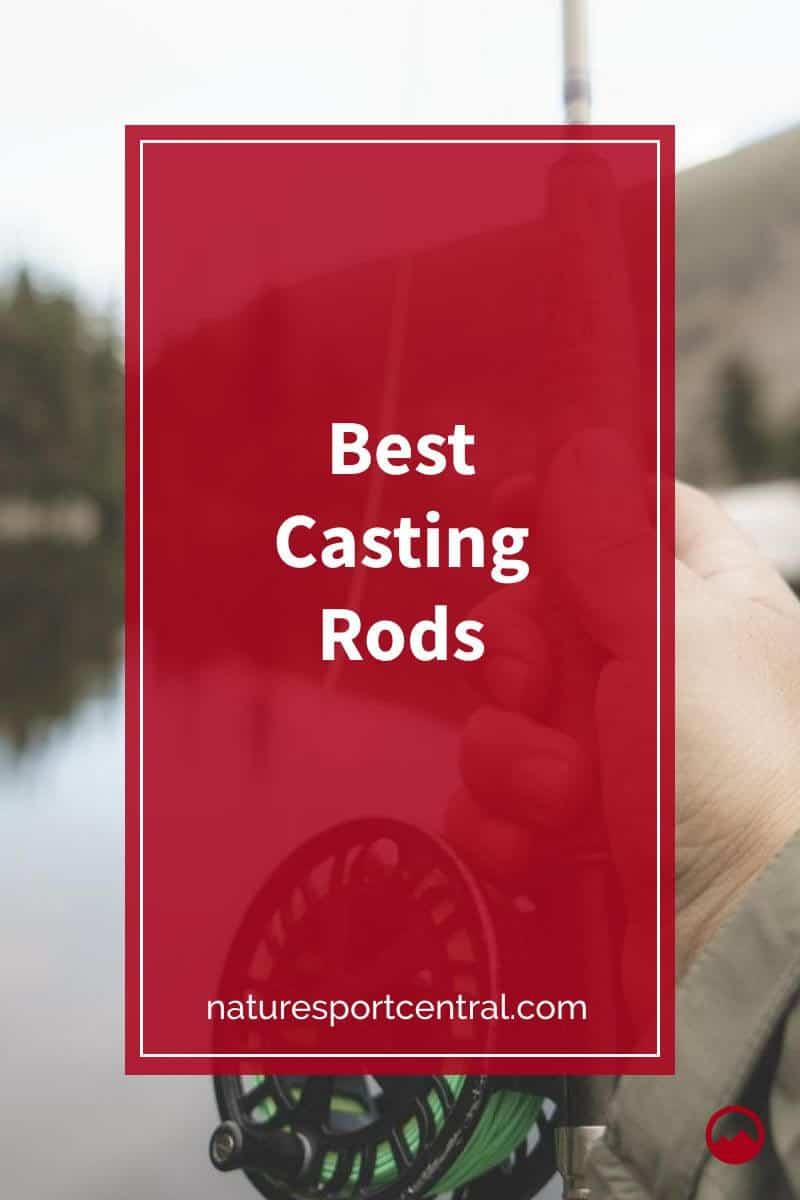 Best Casting Rods