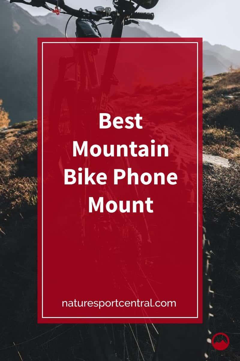 Best Mountain Bike Phone Mount
