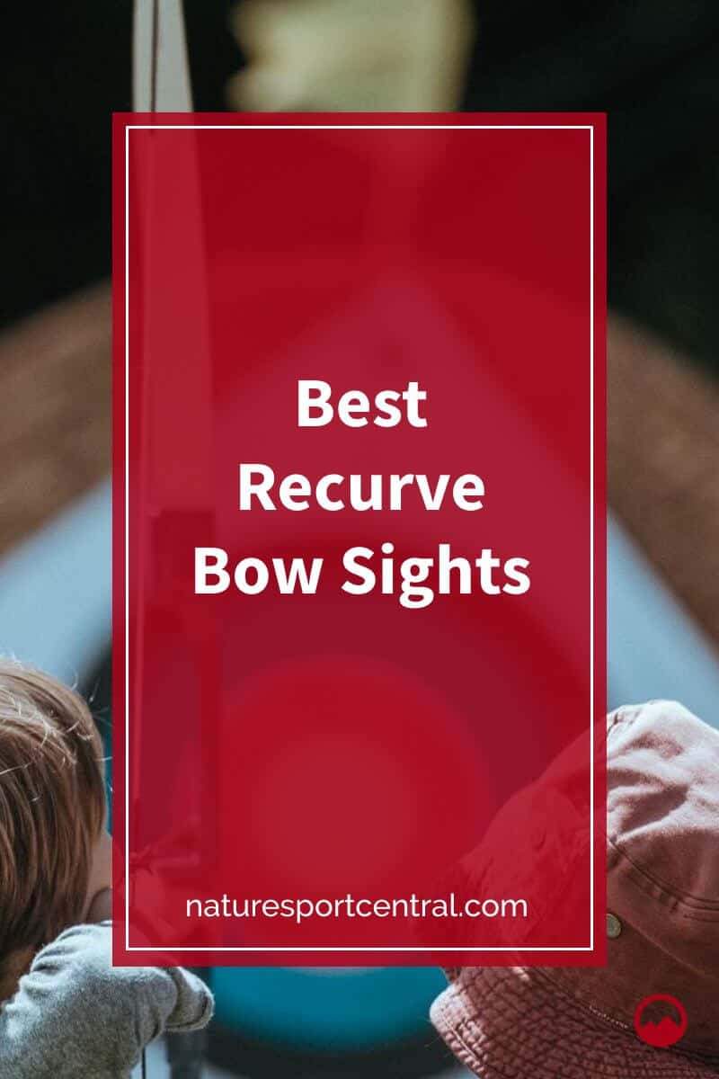 Best Recurve Bow Sights