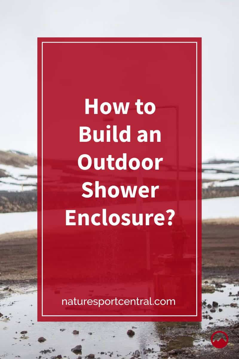 How to Build an Outdoor Shower Enclosure