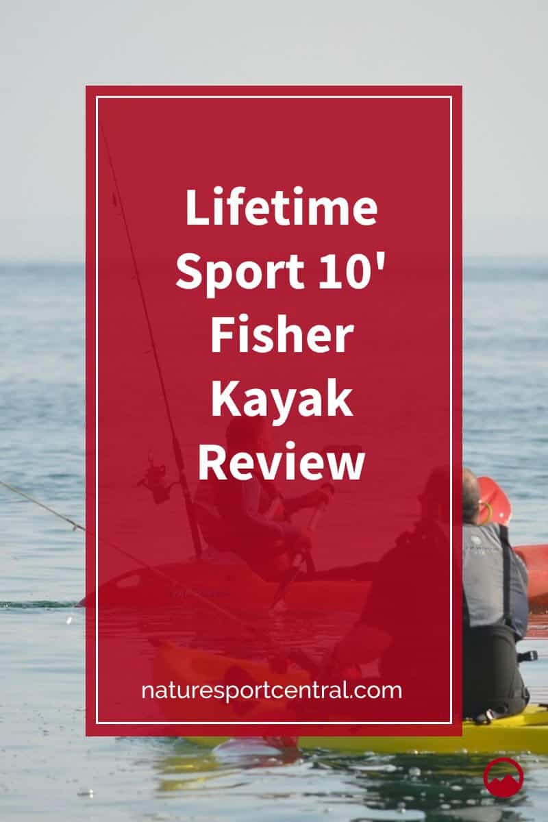 Lifetime Sport 10' Fisher Kayak Review