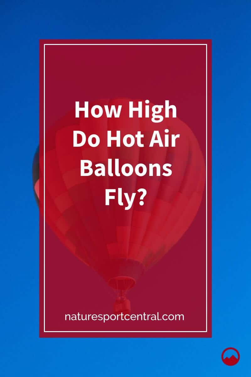 How High Do Hot Air Balloons Fly