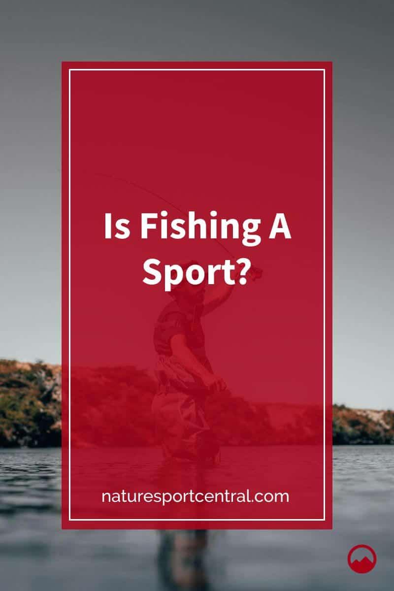 Is Fishing A Sport (1)