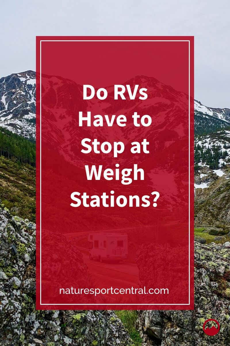 Do RVs Have to Stop at Weigh Stations (2)