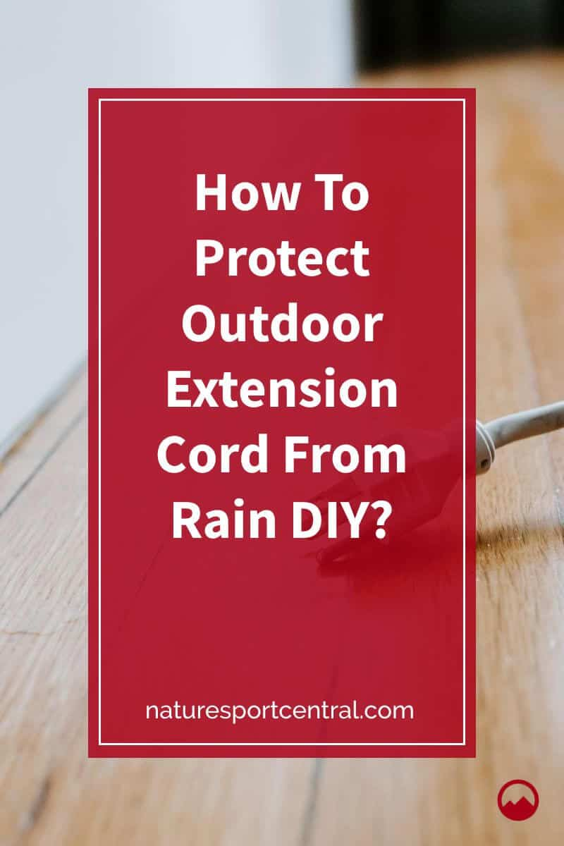 How To Protect Outdoor Extension Cord From Rain DIY (1)