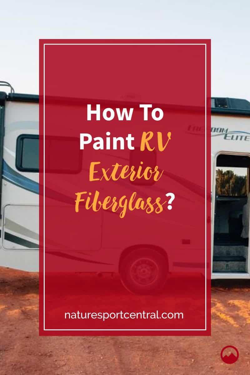How To Paint RV Exterior Fiberglass (1)