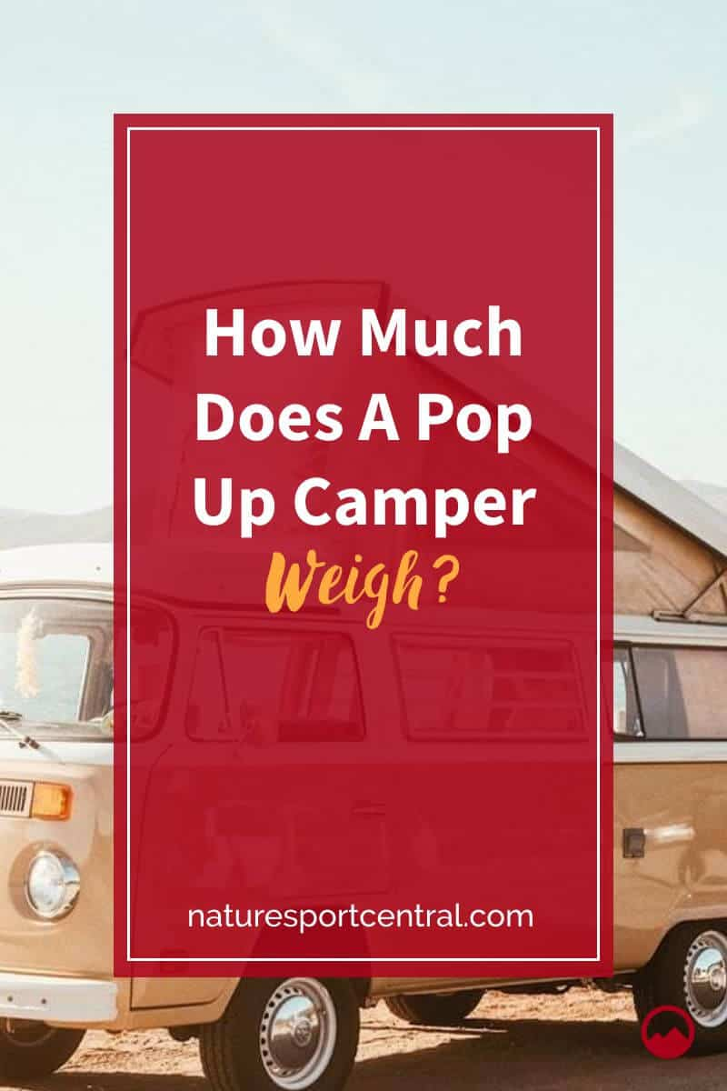 How Much Does A Pop Up Camper Weigh (1)