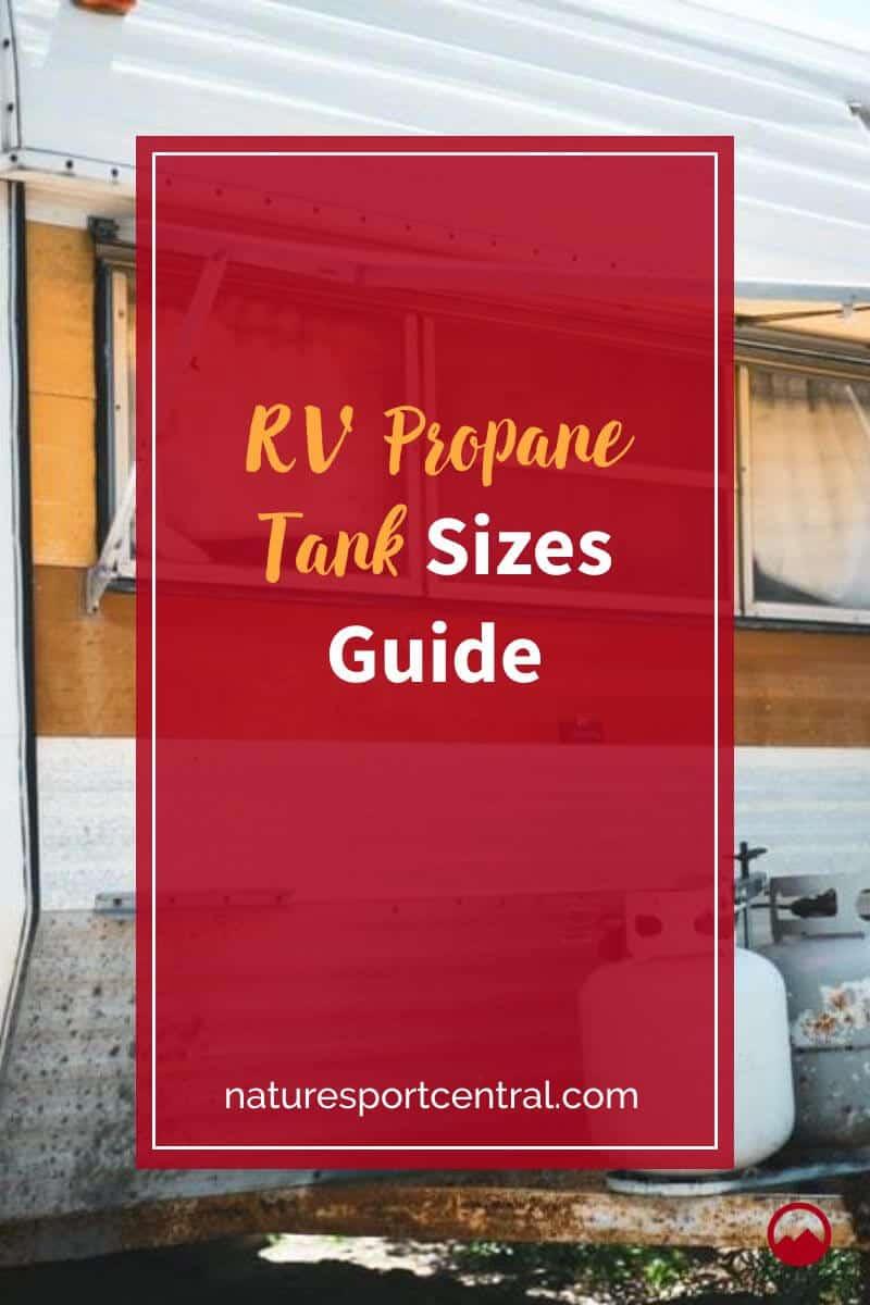 RV Propane Tank Sizes Guide (2)