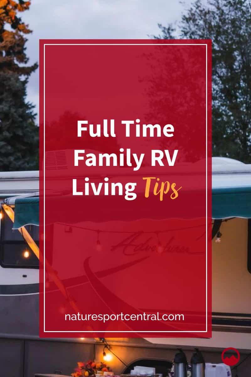 Full Time Family RV Living Tips (2)