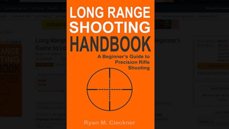 Long Range Shooting Handbook The Complete Beginner's Guide to Precision Rifle Shooting