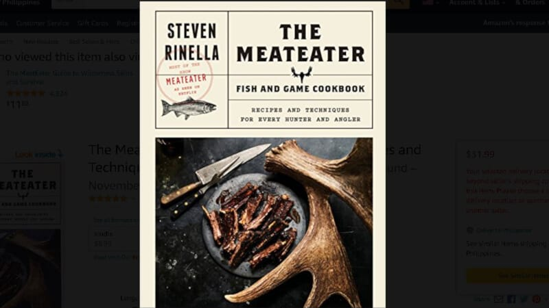 The MeatEater Fish and Game Cookbook Recipes and Techniques for Every Hunter and Angler