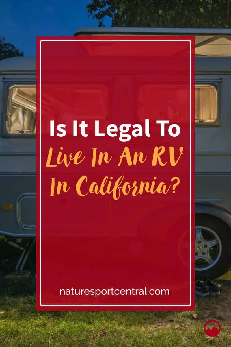 Is It Legal To Live In An RV In California (2)