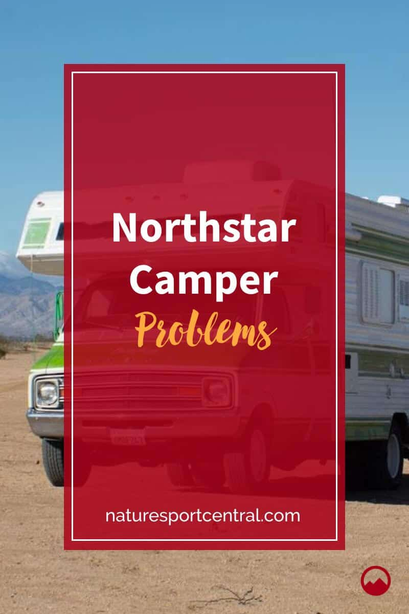 Northstar Camper Problems (2)